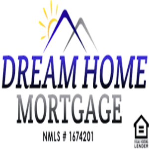 DREAM HOME MORTGAGE