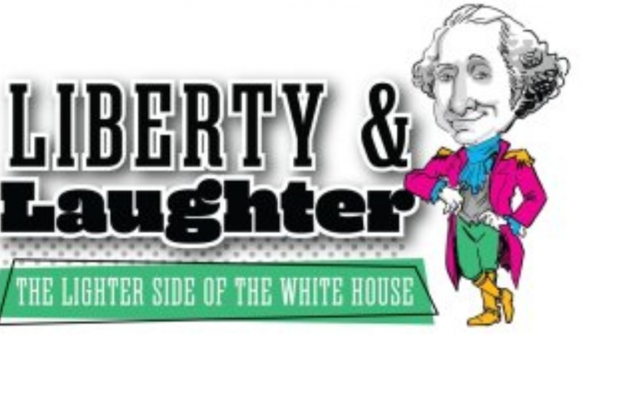 Liberty and Laughter: The Lighter Side of the White House