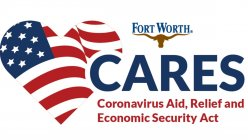 Fort Worth to provide small businesses grants from the CARES Act